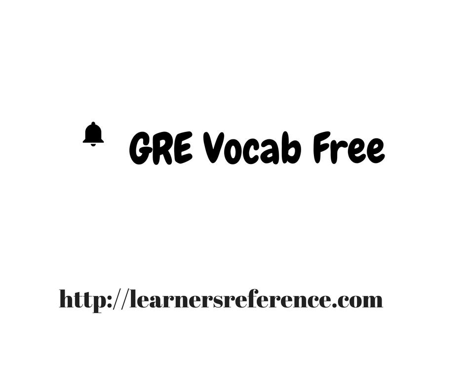 GRE Vocab Free - Learnersreference com